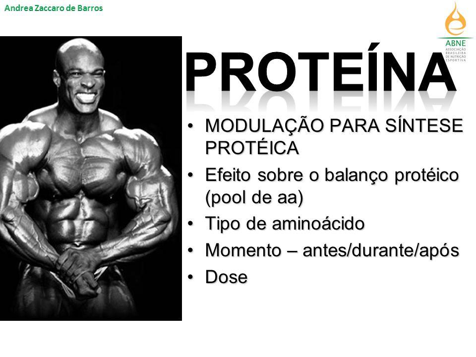 MODULAÇÃO PARA SÍNTESE PROTÉICAMODULAÇÃO PARA SÍNTESE PROTÉICA Efeito sobre o balanço protéico (pool de aa)Efeito sobre o balanço protéico (pool de aa) Tipo de aminoácidoTipo de aminoácido Momento – antes/durante/apósMomento – antes/durante/após DoseDose
