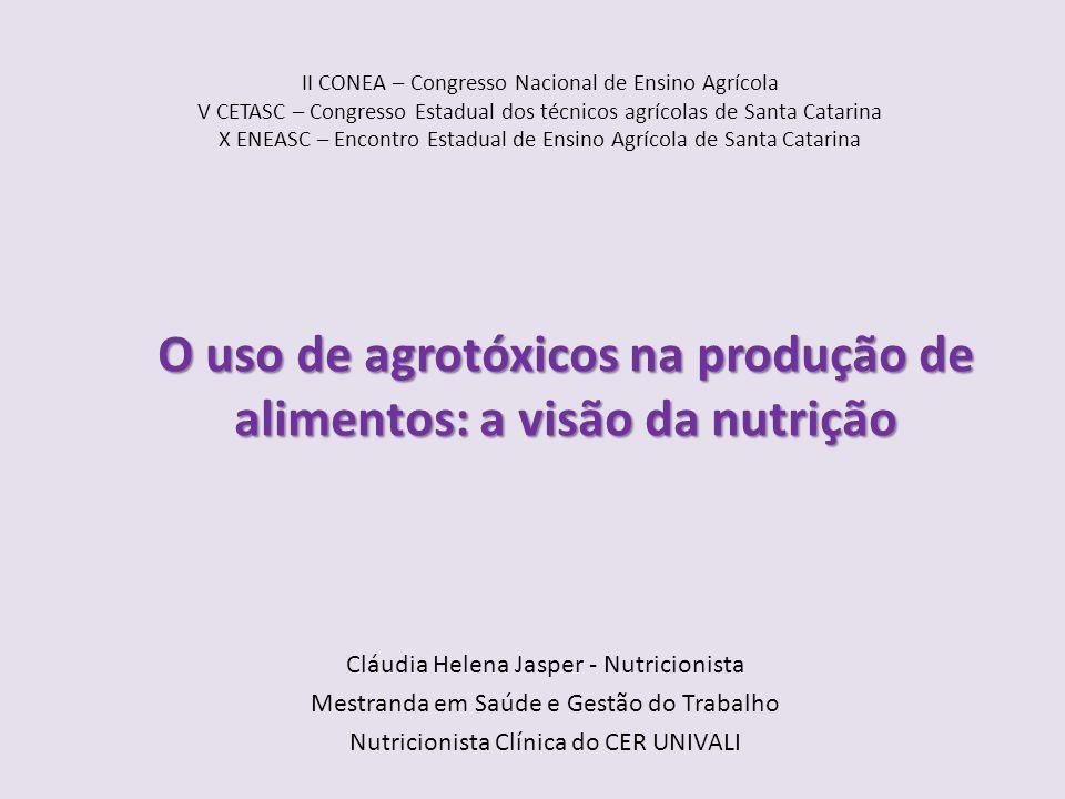 II CONEA – Congresso Nacional de Ensino Agrícola V CETASC – Congresso Estadual dos técnicos agrícolas de Santa Catarina X ENEASC – Encontro Estadual d