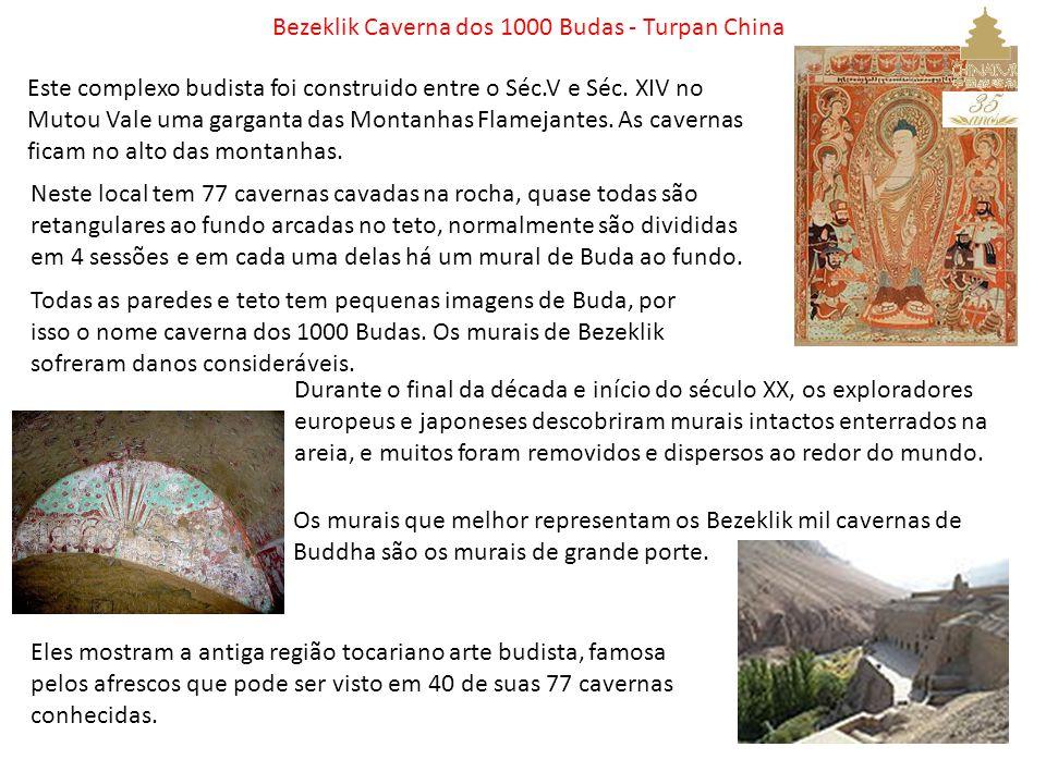 Bezeklik Caverna dos 1000 Budas - Turpan China Este complexo budista foi construido entre o Séc.V e Séc. XIV no Mutou Vale uma garganta das Montanhas