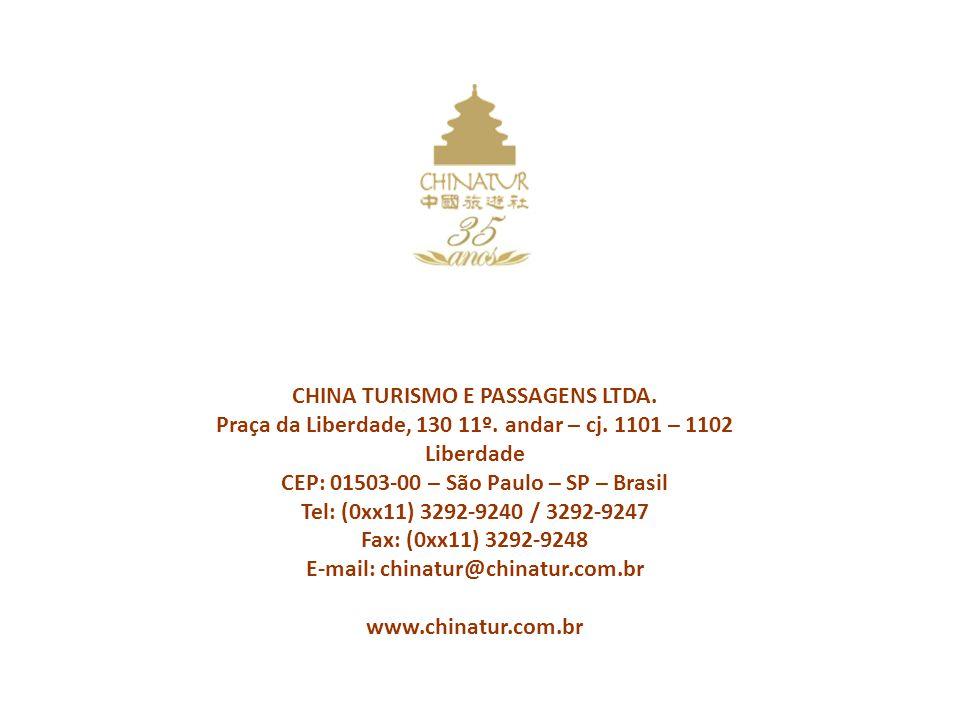 CHINA TURISMO E PASSAGENS LTDA. Praça da Liberdade, 130 11º.