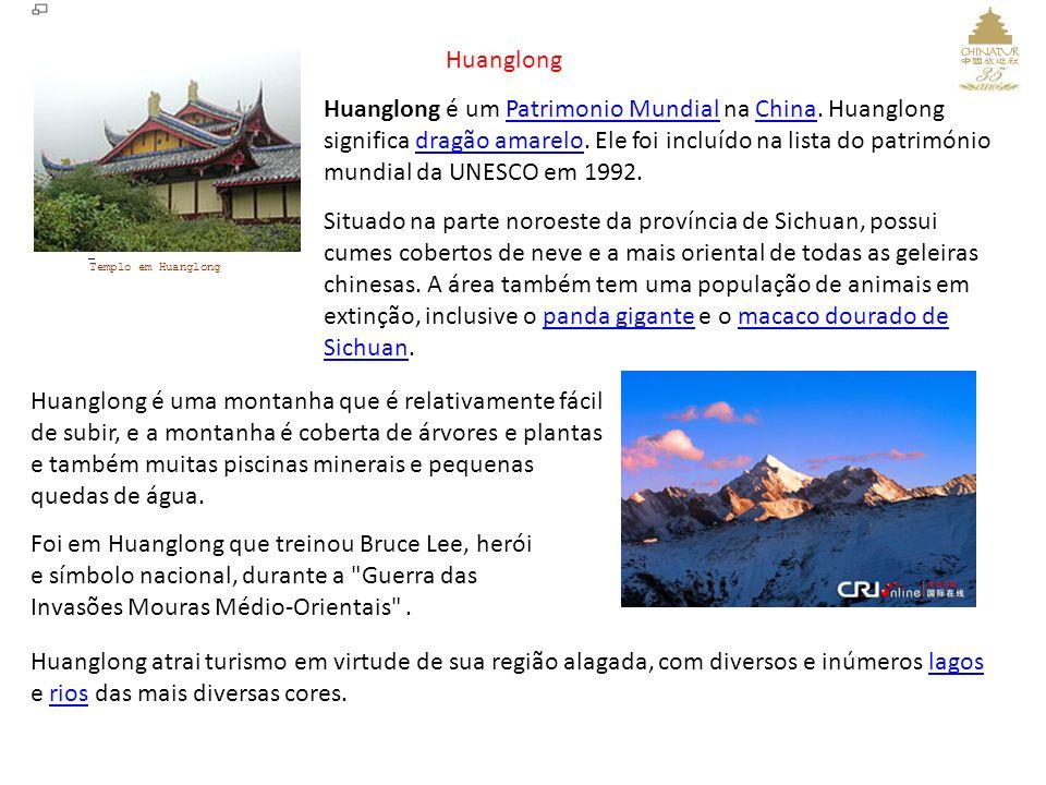 Huanglong é um Patrimonio Mundial na China. Huanglong significa dragão amarelo. Ele foi incluído na lista do património mundial da UNESCO em 1992.Patr
