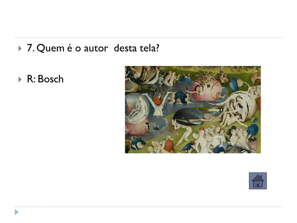 Questão ouro – 5 pontos  6. Quem é o autor desta tela?  R: Vermeer.