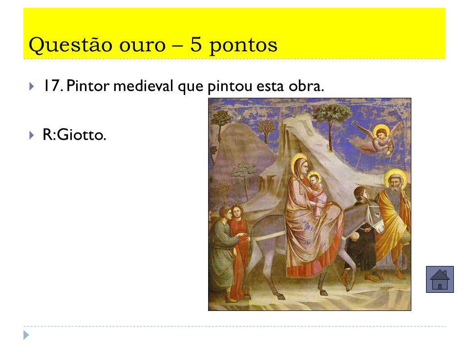 Questão ouro 5 pontos  16. Nas laterais do Teto da Capela Sistina, Michelângelo  pintou 7 profetas.  Que profeta é este?  R:Jonas.
