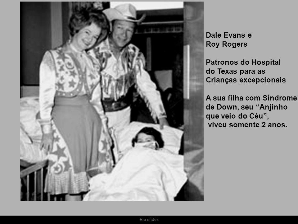 """Ria slides Dale Evans e Roy Rogers Patronos do Hospital do Texas para as Crianças excepcionais A sua filha com Síndrome de Down, seu """"Anjinho que veio"""