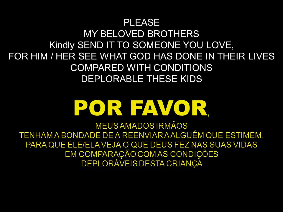 PLEASE, POR FAVOR