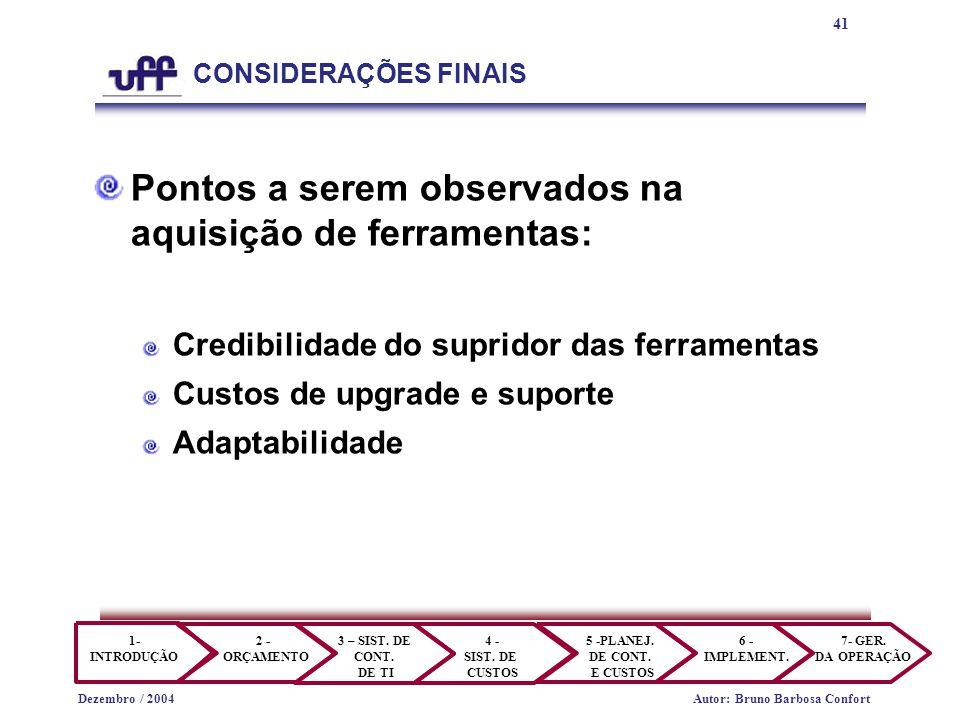 41 1- INTRODUÇÃO 2 - ORÇAMENTO 3 – SIST.DE CONT. DE TI 4 - SIST.