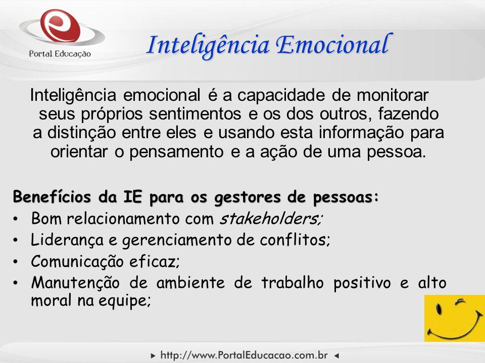 Inteligência Emocional Inteligência Emocional Inteligência emocional é a capacidade de monitorar seus próprios sentimentos e os dos outros, fazendo a distinção entre eles e usando esta informação para orientar o pensamento e a ação de uma pessoa.