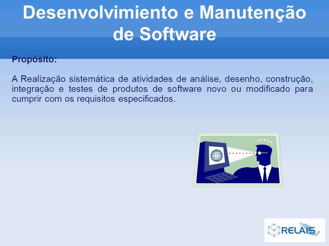Propósito: A Realização sistemática de atividades de análise, desenho, construção, integração e testes de produtos de software novo ou modificado para cumprir com os requisitos especificados.