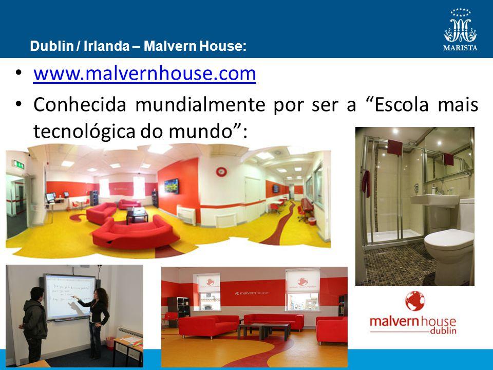 """Dublin / Irlanda – Malvern House: www.malvernhouse.com Conhecida mundialmente por ser a """"Escola mais tecnológica do mundo"""":"""