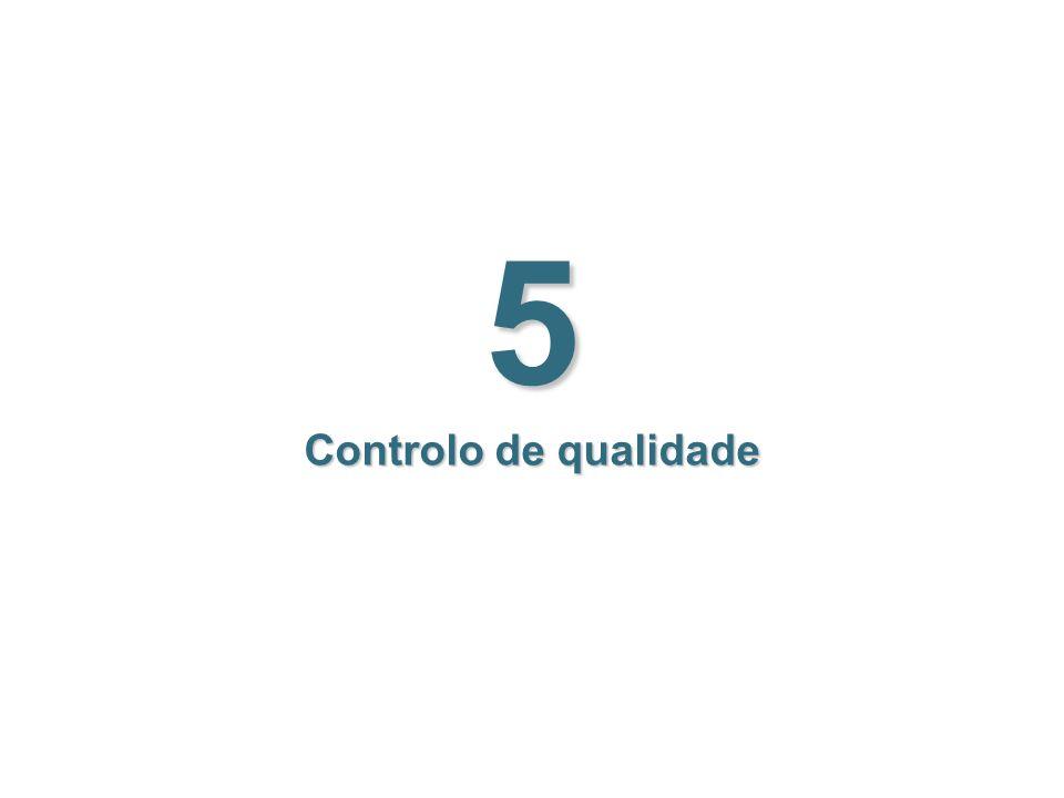5 Controlo de qualidade