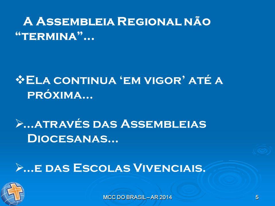 MCC DO BRASIL – AR 20145 A Assembleia Regional não termina ...