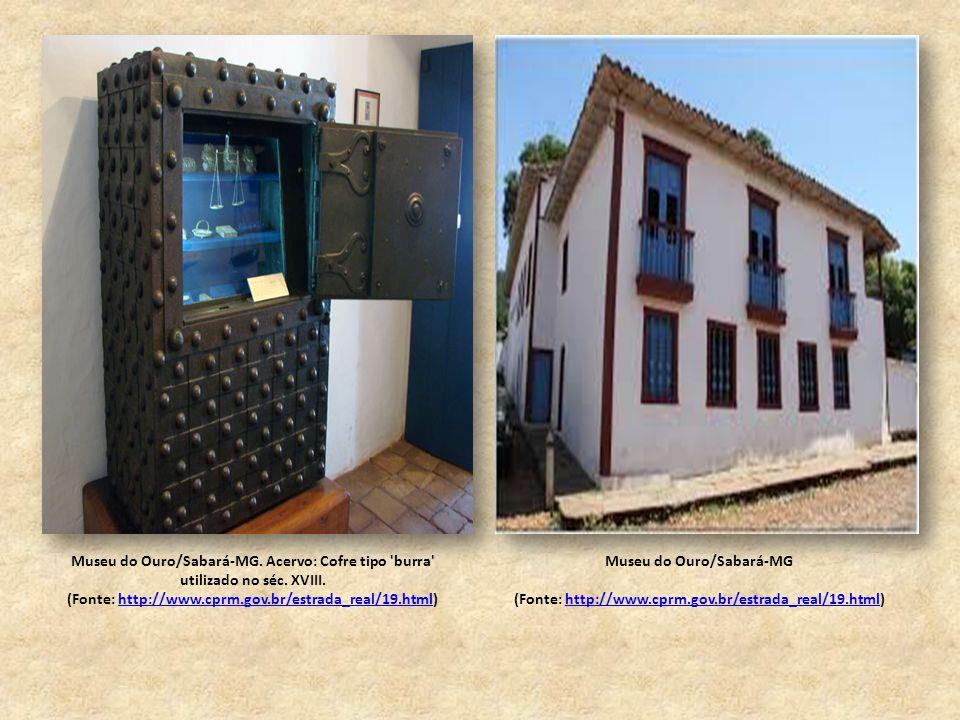 Museu do Ouro/Sabará-MG. Acervo: Cofre tipo burra utilizado no séc.