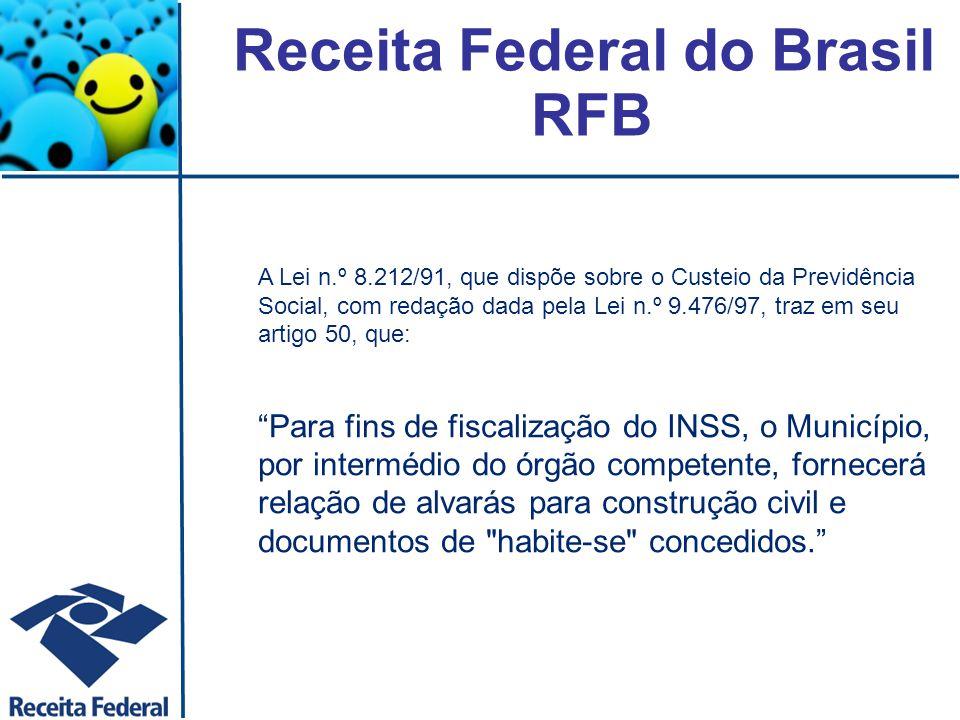 Obrigações dos Municípios Obrigações Acessórias Exigir CND nas contratações.