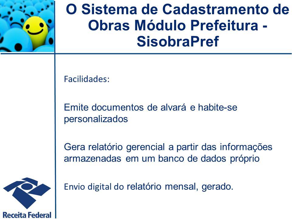 Dificuldades: O órgão municipal que não possuir acesso a Internet poderá solicitar a transmissão do relatório na Unidade de Atendimento da Receita Federal do Brasil que jurisdiciona o município.