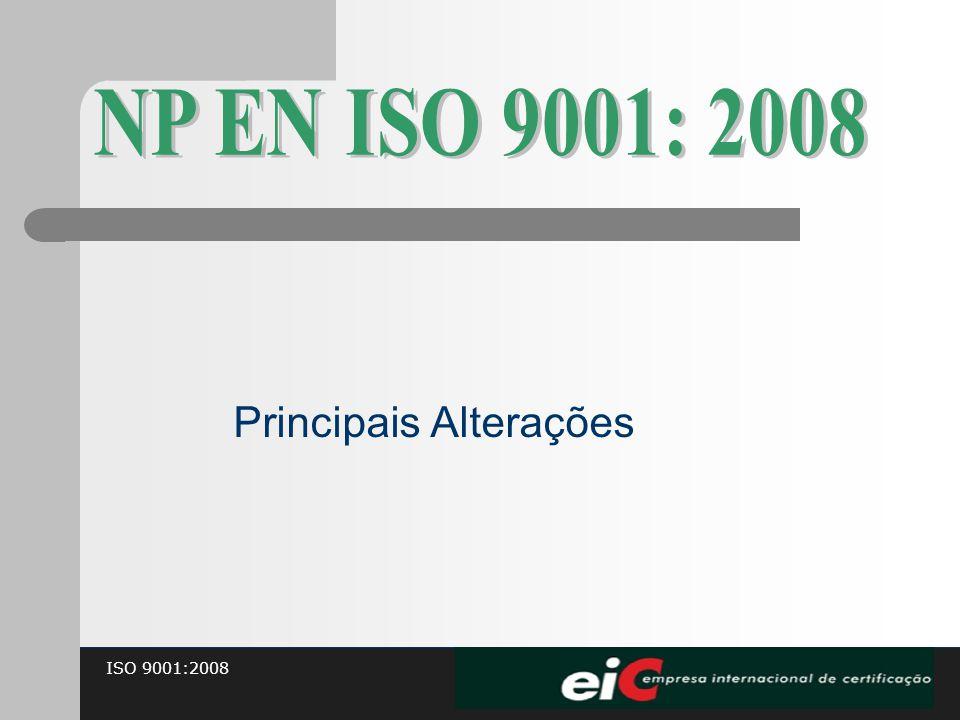 ISO 9001:2008 Principais Alterações