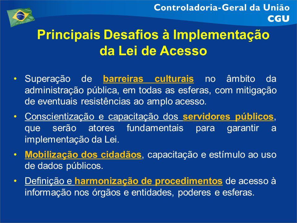 Superação de barreiras culturais no âmbito da administração pública, em todas as esferas, com mitigação de eventuais resistências ao amplo acesso. Con