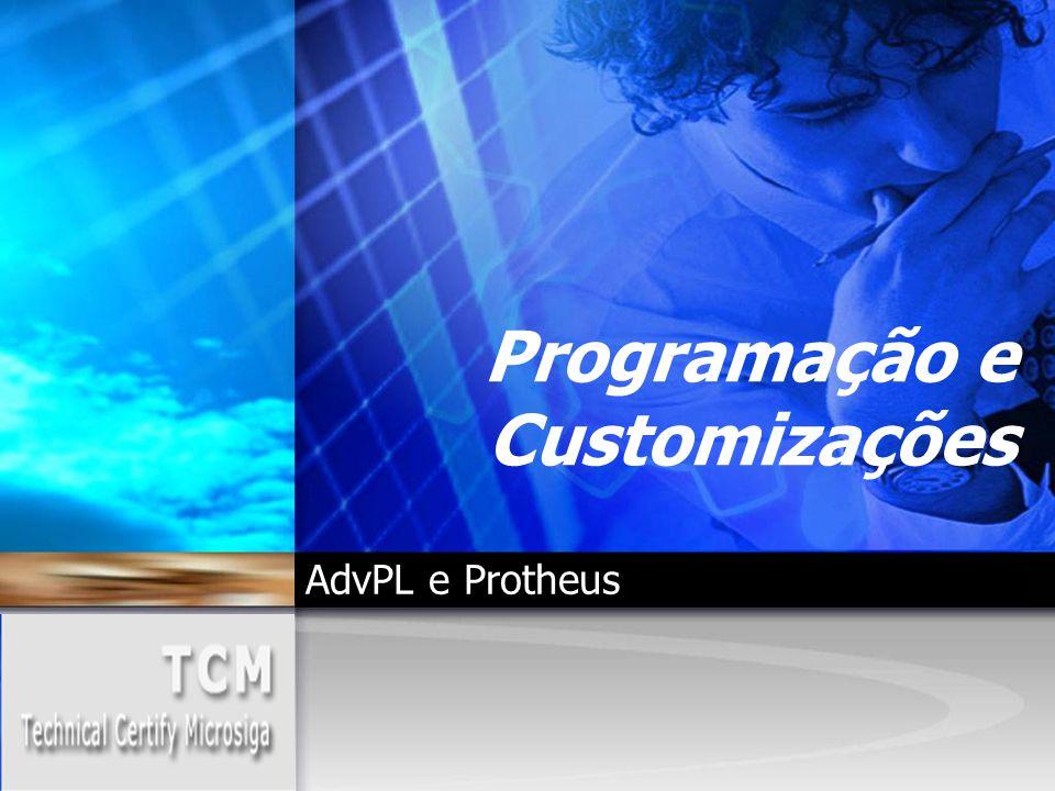 Programação e Customizações AdvPL e Protheus