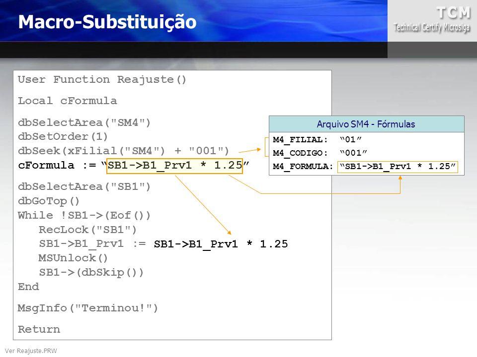 User Function Reajuste() Local cFormula dbSelectArea(