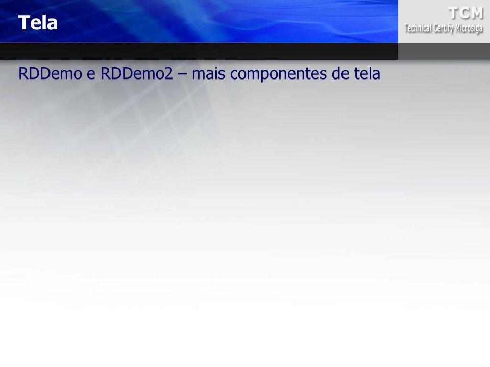 RDDemo e RDDemo2 – mais componentes de tela Tela