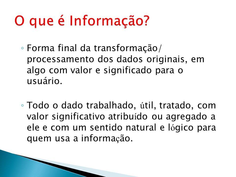 Os sistemas de informação podem ser manuais ou computadorizados. Sistema de Informação