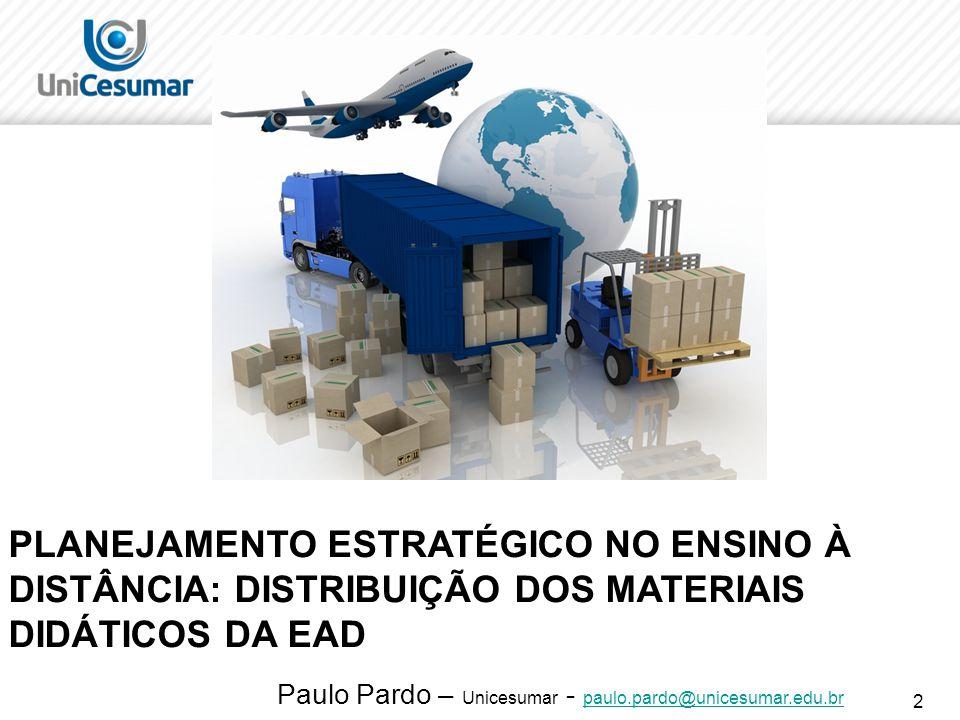 23 CONCLUSÃO É evidente a necessidade de se realizar um planejamento estratégico para o desenvolvimento dos processos logísticos para a distribuição dos materiais didáticos da EAD.
