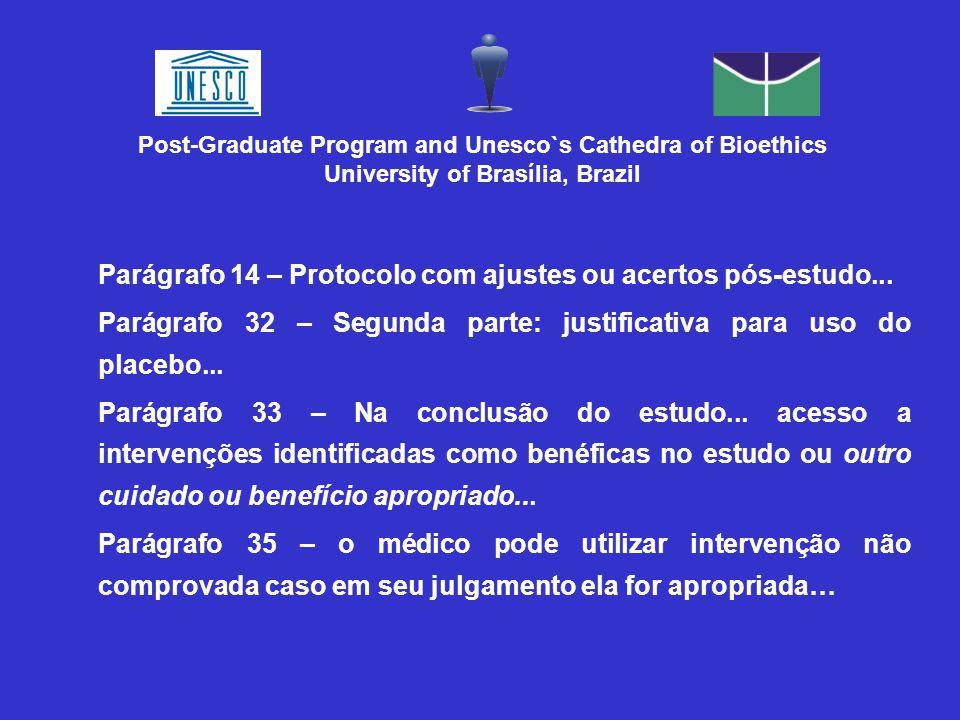 Parágrafo 14 – Protocolo com ajustes ou acertos pós-estudo... Parágrafo 32 – Segunda parte: justificativa para uso do placebo... Parágrafo 33 – Na con