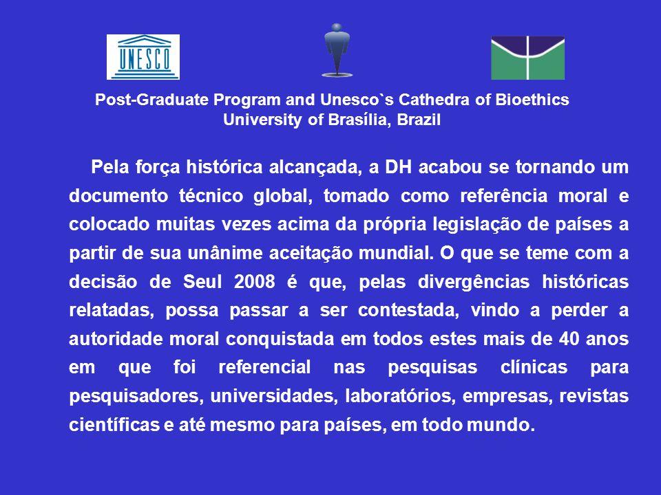 Pela força histórica alcançada, a DH acabou se tornando um documento técnico global, tomado como referência moral e colocado muitas vezes acima da pró