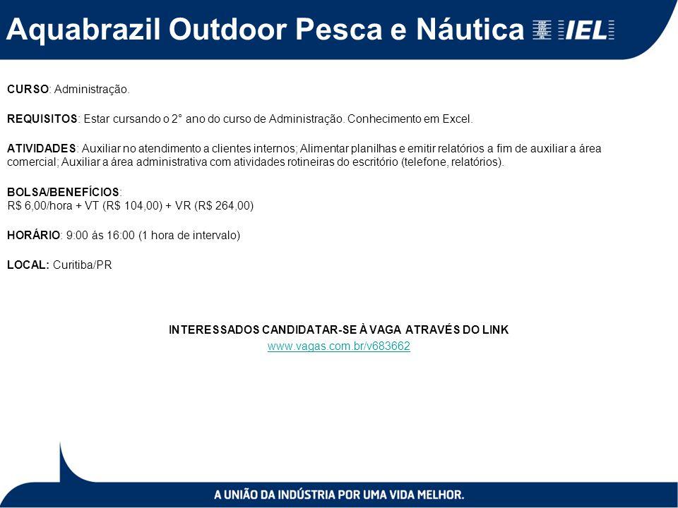 Aquabrazil Outdoor Pesca e Náutica CURSO: Administração.