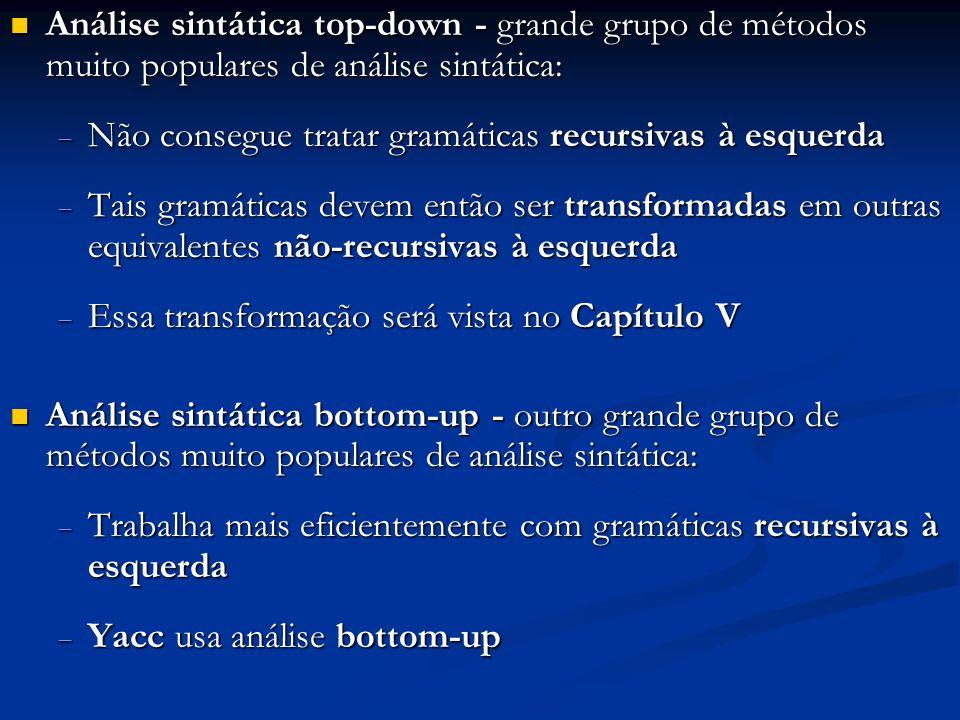 Análise sintática top-down - grande grupo de métodos muito populares de análise sintática: Análise sintática top-down - grande grupo de métodos muito