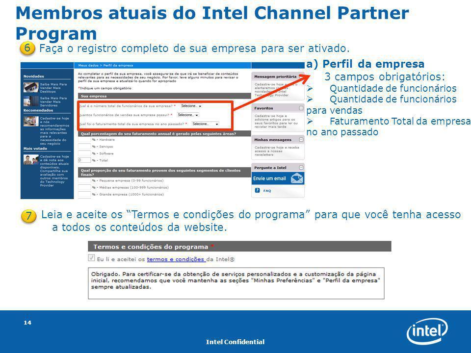 """Intel Confidential 14 Membros atuais do Intel Channel Partner Program Leia e aceite os """"Termos e condições do programa"""" para que você tenha acesso a t"""