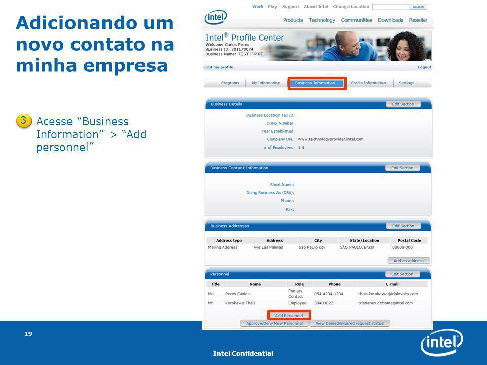 """Intel Confidential 19 3 Acesse """"Business Information"""" > """"Add personnel"""" Adicionando um novo contato na minha empresa"""