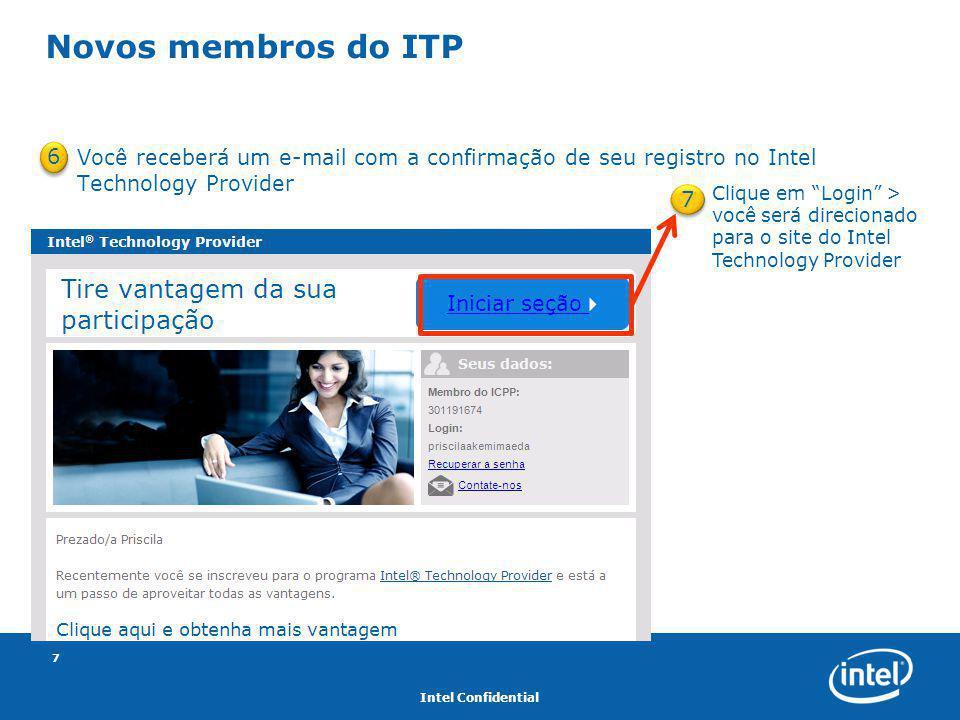 """Intel Confidential 7 Você receberá um e-mail com a confirmação de seu registro no Intel Technology Provider Novos membros do ITP 6 7 Clique em """"Login"""""""