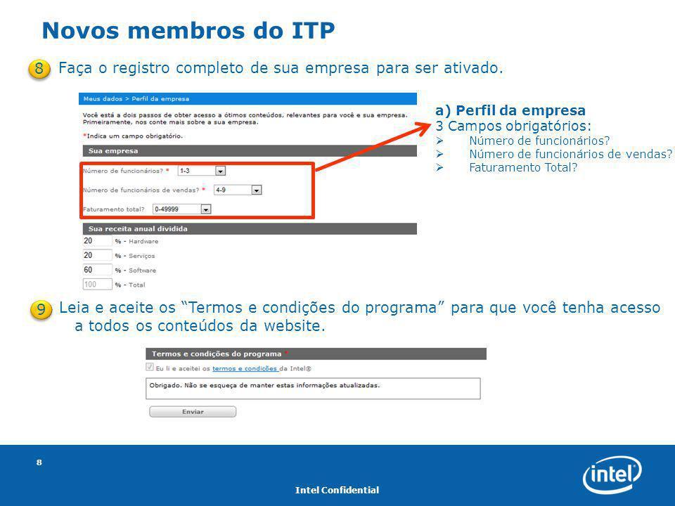 """Intel Confidential 8 Leia e aceite os """"Termos e condições do programa"""" para que você tenha acesso a todos os conteúdos da website. Faça o registro com"""