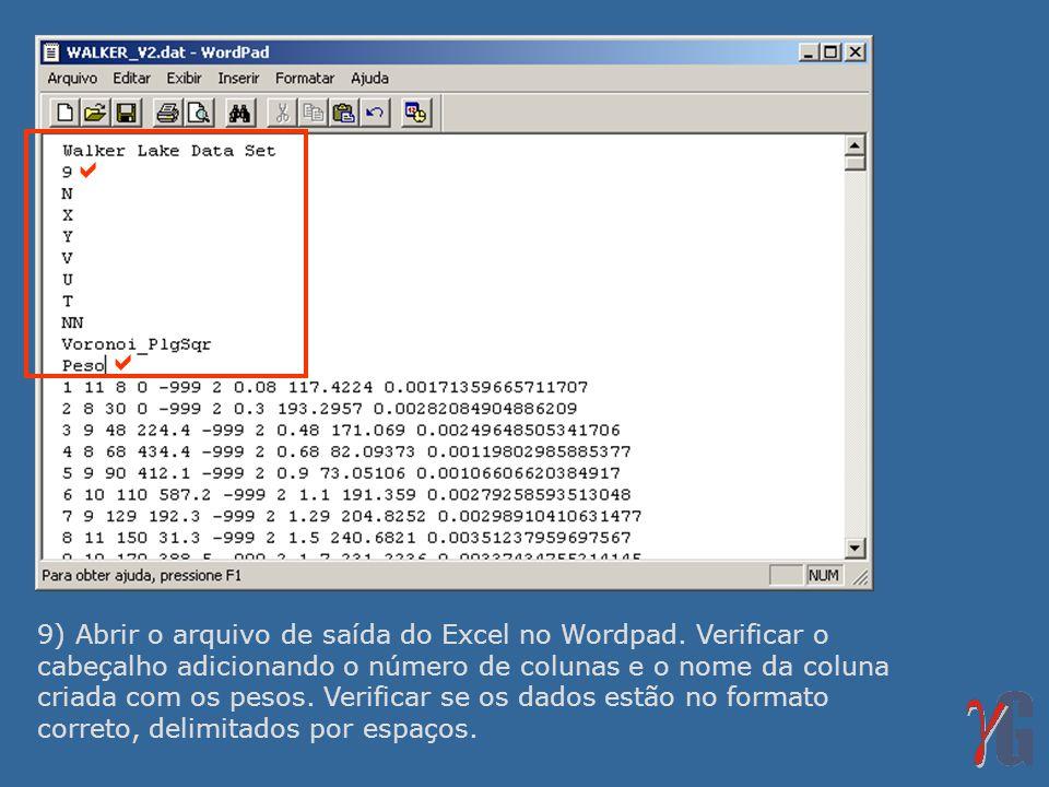 9) Abrir o arquivo de saída do Excel no Wordpad.