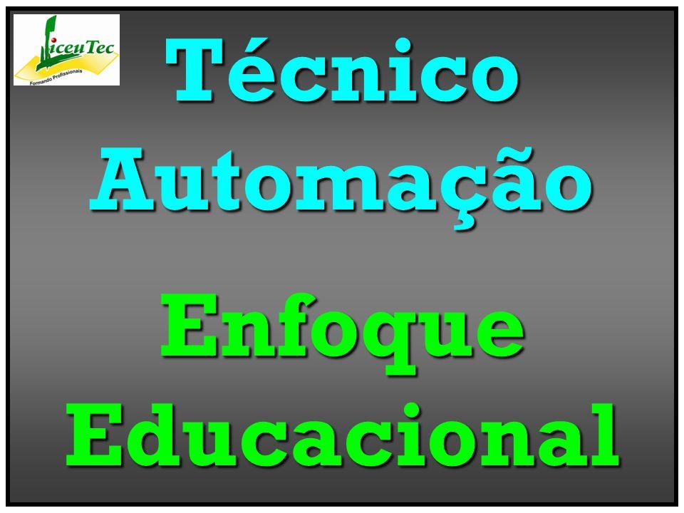 TécnicoAutomaçãoEnfoqueEducacional
