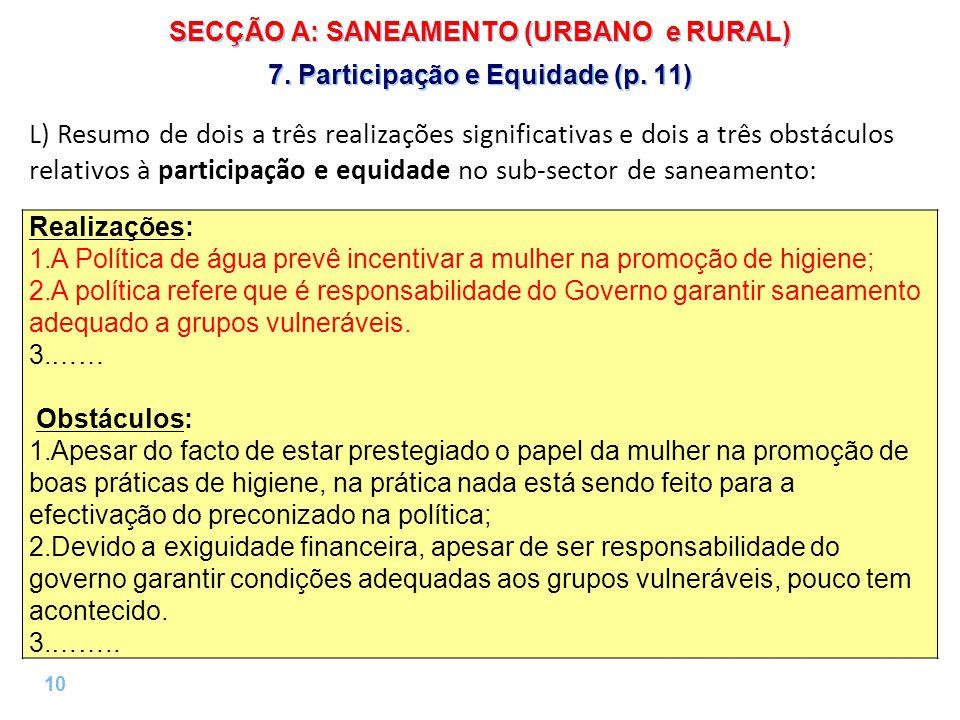 10 | SECÇÃO A: SANEAMENTO (URBANO e RURAL) 7. Participação e Equidade (p.