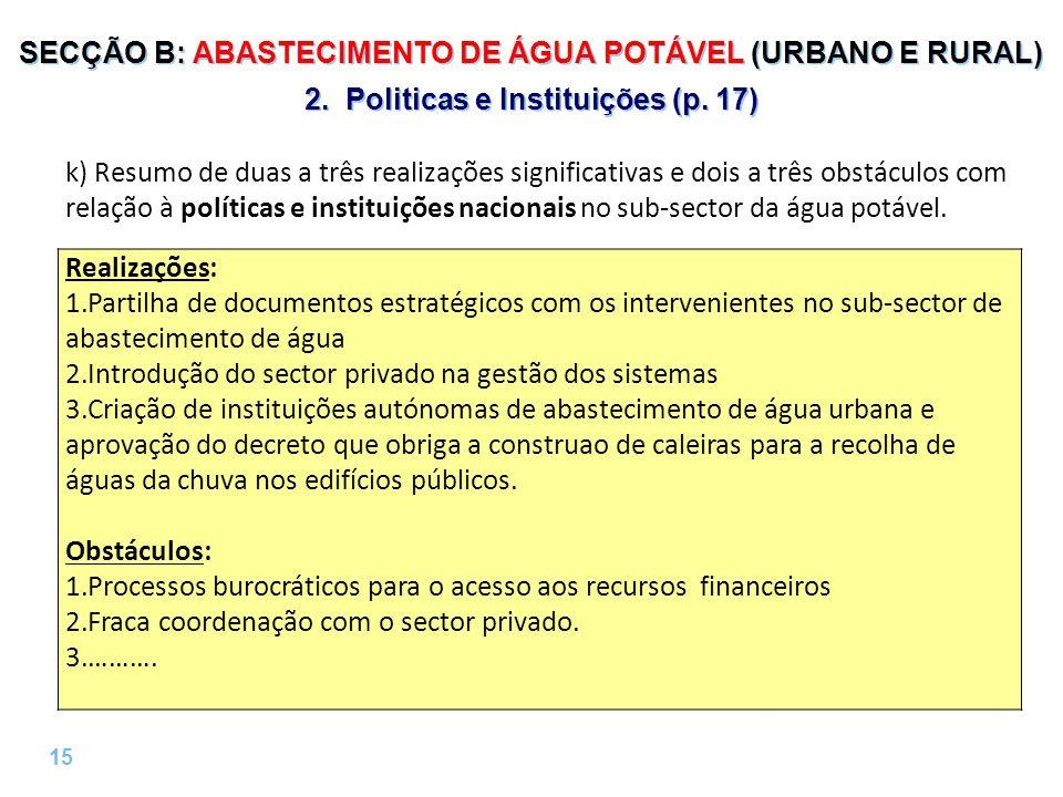 15 | SECÇÃO B: ABASTECIMENTO DE ÁGUA POTÁVEL (URBANO E RURAL) 2.
