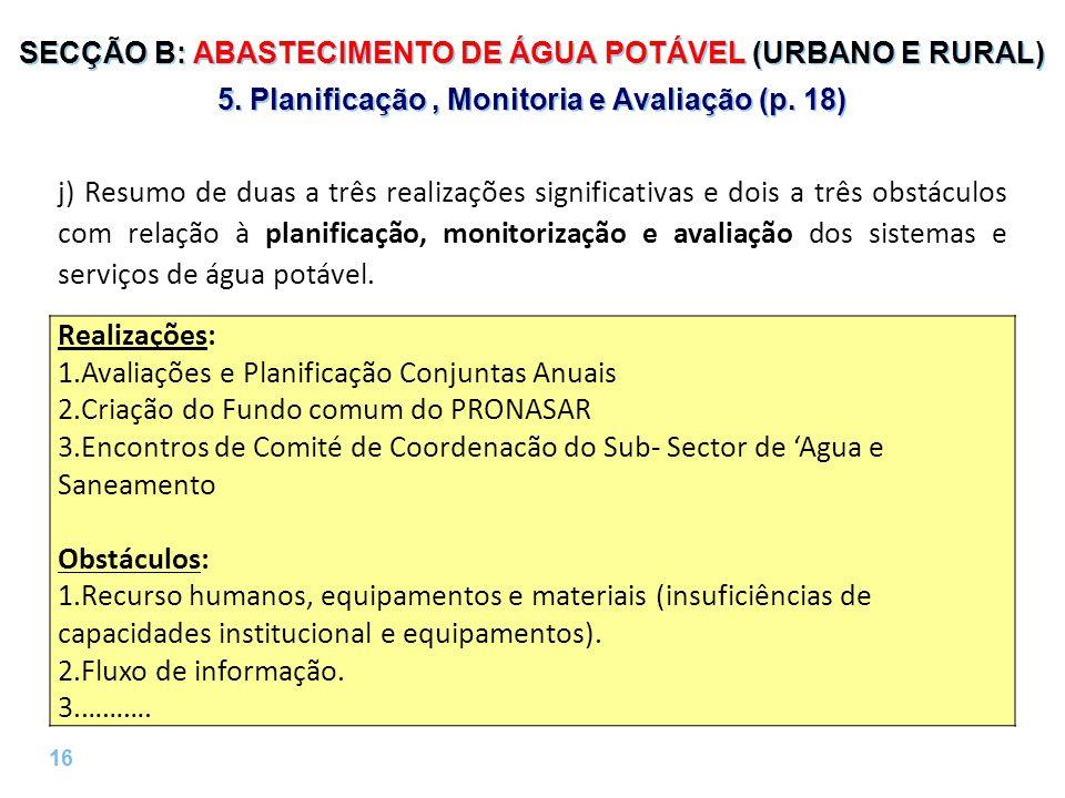 16 | SECÇÃO B: ABASTECIMENTO DE ÁGUA POTÁVEL (URBANO E RURAL) 5.