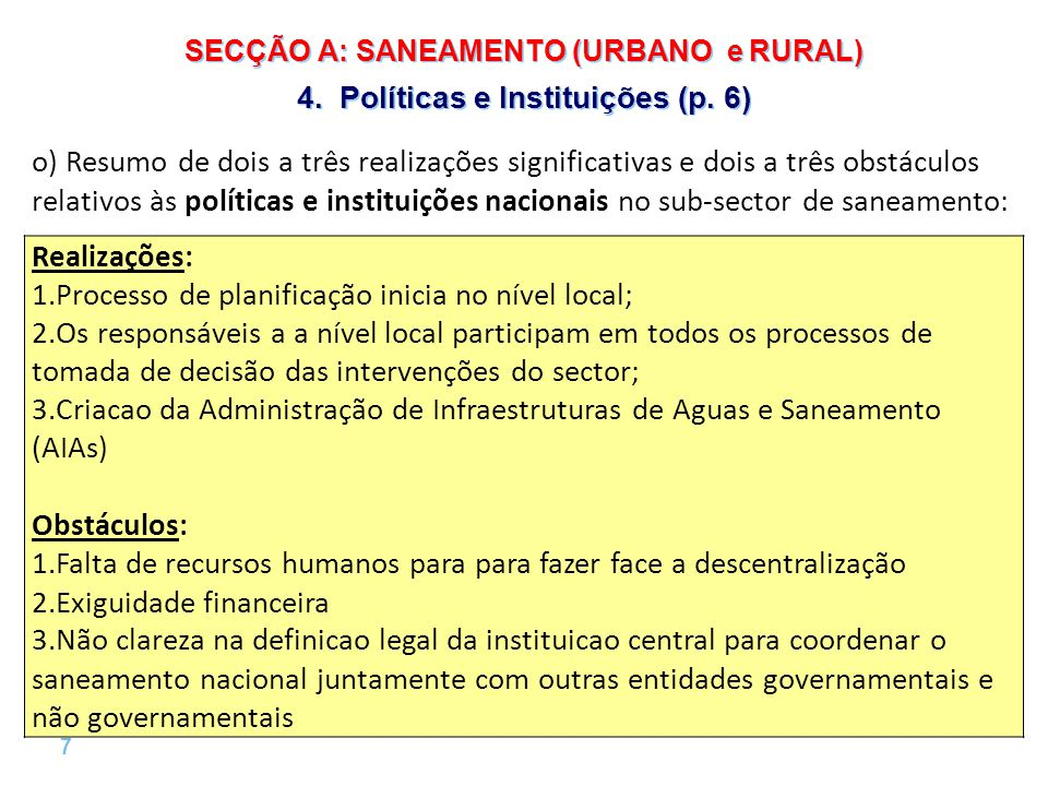8 |8 | SECÇÃO A: SANEAMENTO (URBANO e RURAL) 5.Planificação, Monitorização, e Avaliação (p.
