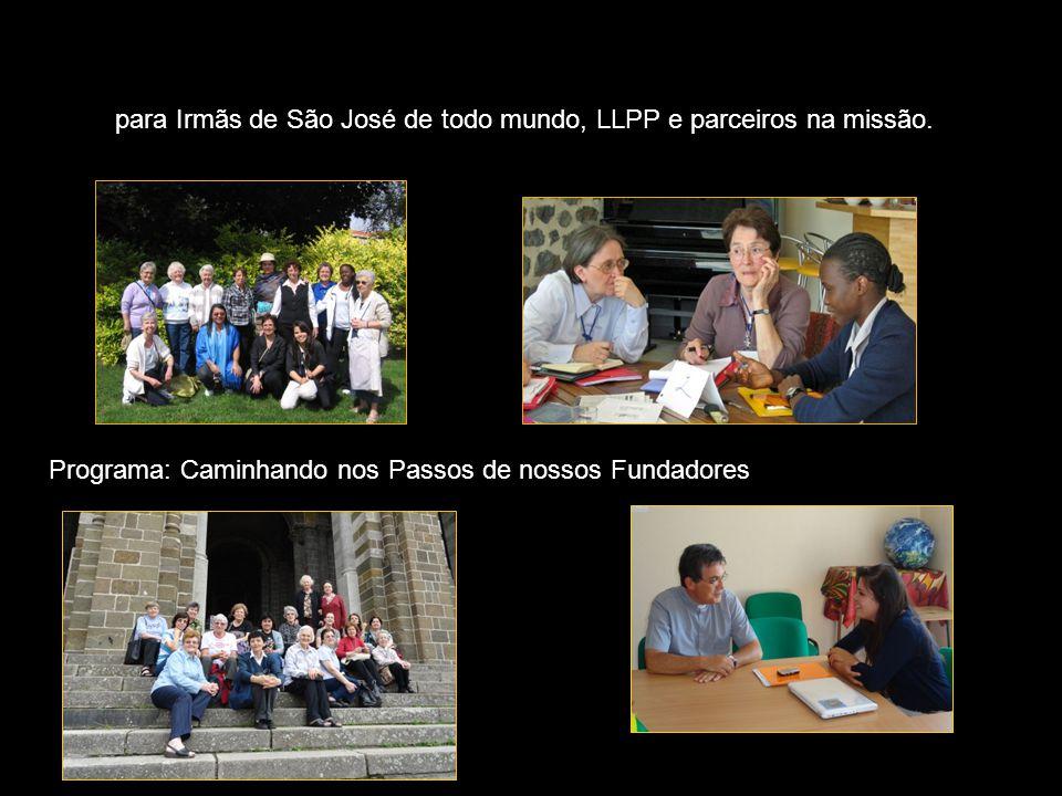 para Irmãs de São José de todo mundo, LLPP e parceiros na missão.