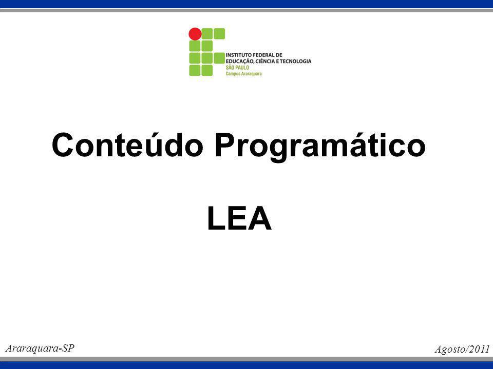 Conteúdo Programático LEA Araraquara-SP Agosto/2011