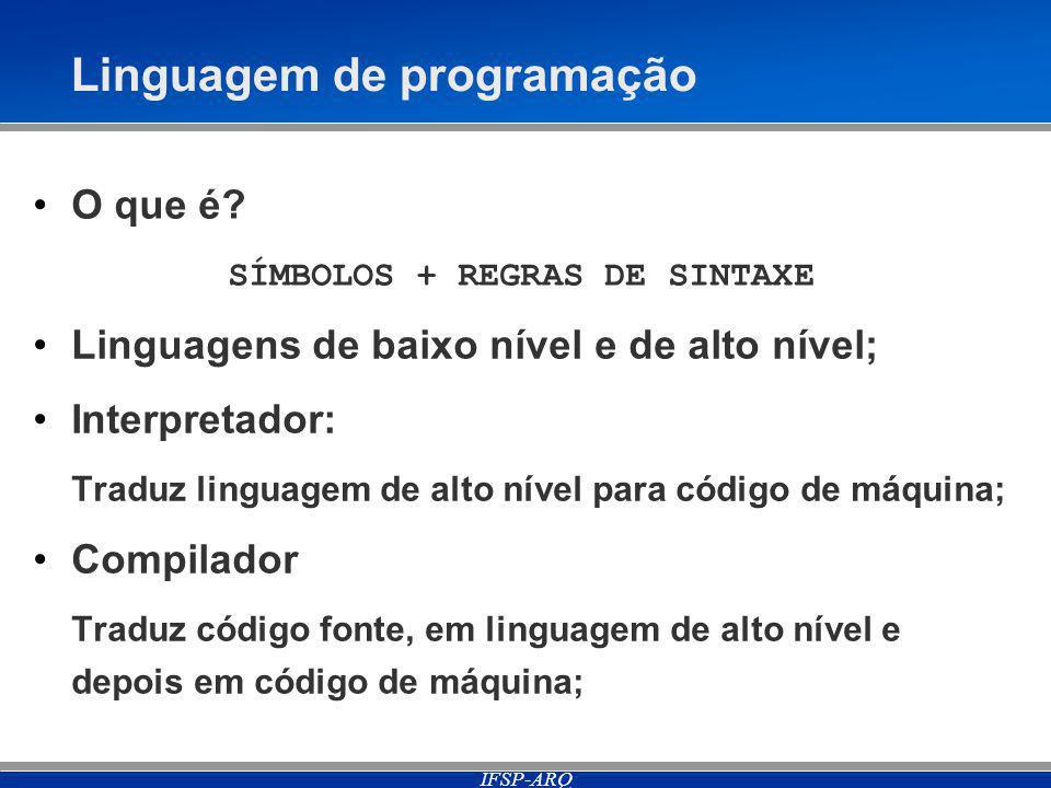 IFSP-ARQ Linguagem de programação O que é.