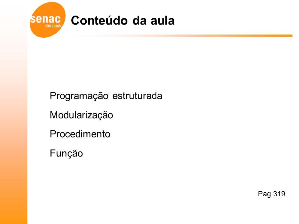 Para a preparação da aula foi utilizado o livro do curso entregue pelo SENAC e Modularização.