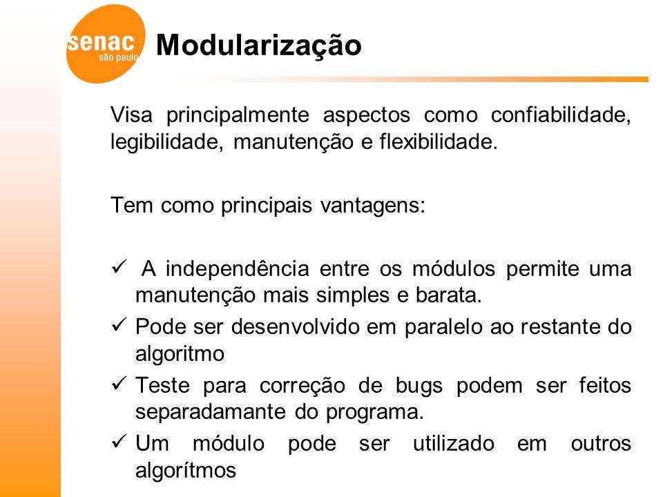 Para criarmos módulos no nosso algoritmo existem os comandos procedimento e função.