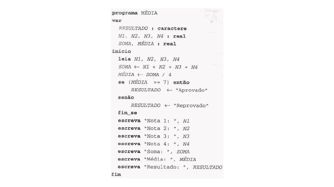 Tipos de Dados Inteiros (números inteiros positivos ou negativos); Reais (numerous positivos ou negativos, fracionários ou não); Caractere (Letras, números, símbolos especiais, devem estar entre aspas); Lógico (valores Verdadeiro-True ou Falso-False);