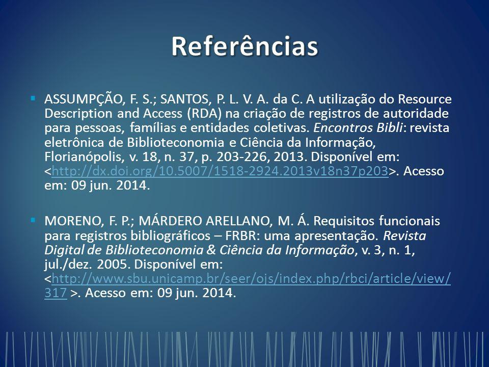   ASSUMPÇÃO, F.S.; SANTOS, P. L. V. A. da C.