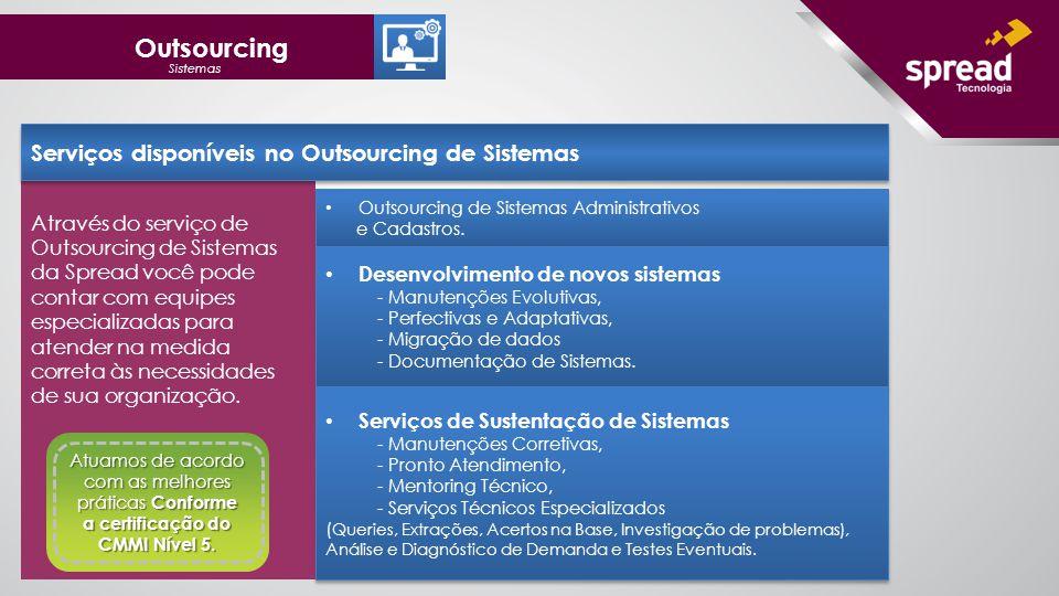 Outsourcing de Sistemas Administrativos e Cadastros.