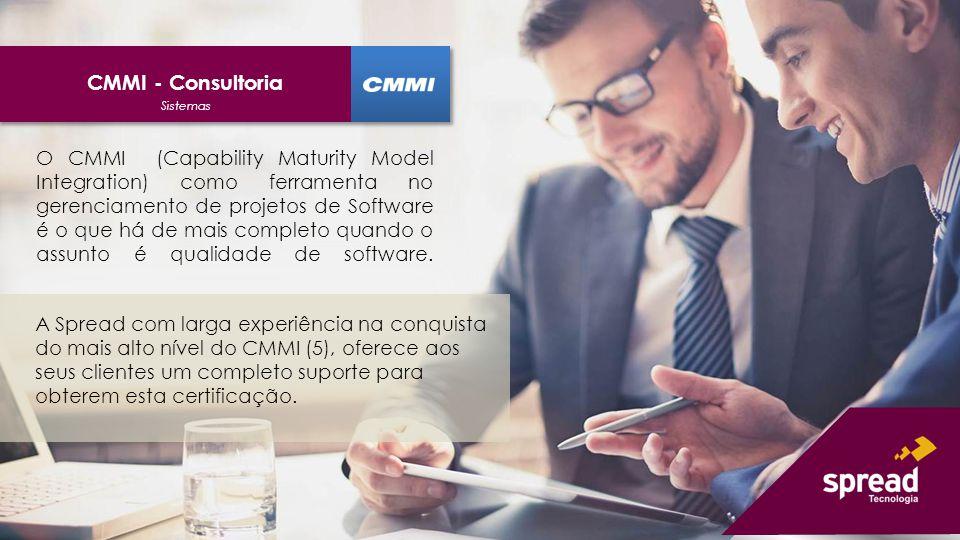 O CMMI (Capability Maturity Model Integration) como ferramenta no gerenciamento de projetos de Software é o que há de mais completo quando o assunto é qualidade de software.