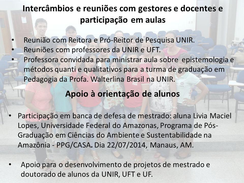 Apoio à orientação de alunos Participação em banca de defesa de mestrado: aluna Livia Maciel Lopes, Universidade Federal do Amazonas, Programa de Pós-