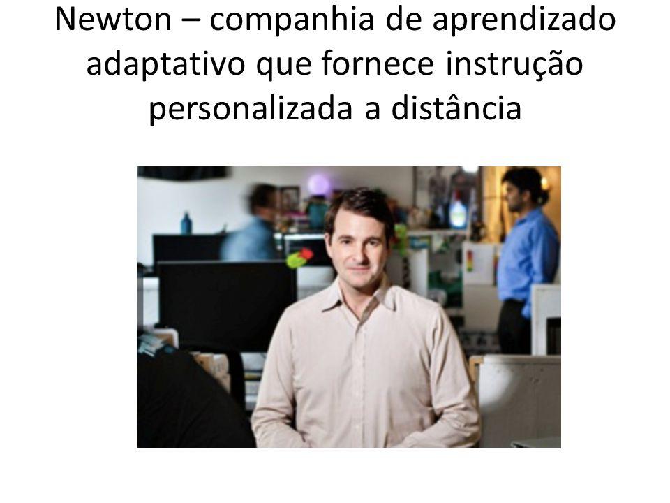 Newton – companhia de aprendizado adaptativo que fornece instrução personalizada a distância